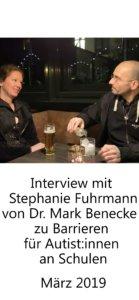 Link zum Interview mit Stephanie Furhmann von Dr. Mark Benecke zu Barrieren für Autist:innen an Schulen vom März 2019